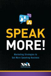 Speak More! Marketing Strategies to Get More Speaking Business
